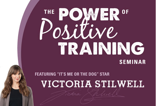 Victoria Stilwell's Power of Positive Training Seminar