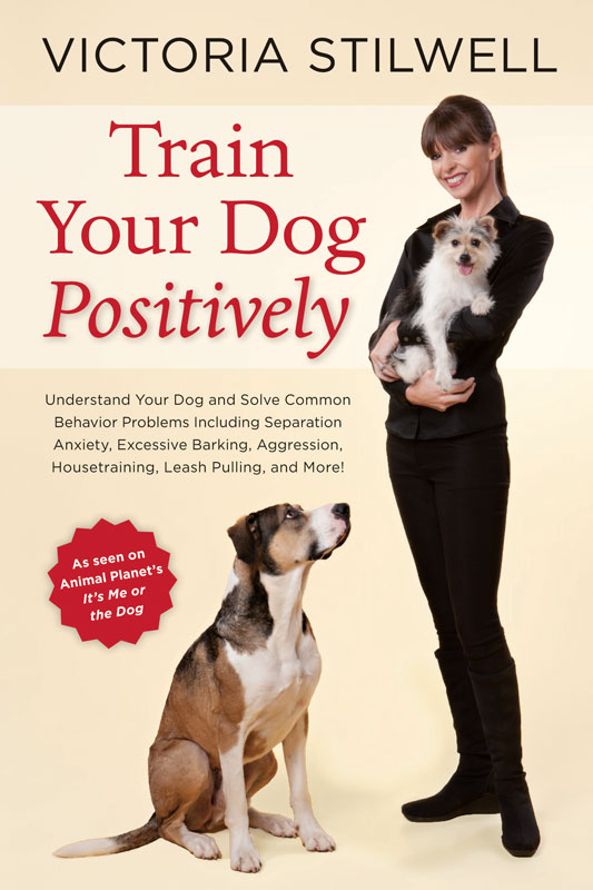 Victorias books victoria stilwell positively order from amazon fandeluxe Choice Image