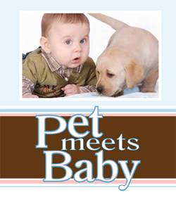 Download your free copy of Pet Meets Baby here!